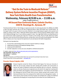 Get On the Train to Medicaid Reform: DSRIP, New York State Health Care Transformation @ HR Second Floor Conference Room, Catholic Charities | Syracuse | New York | United States